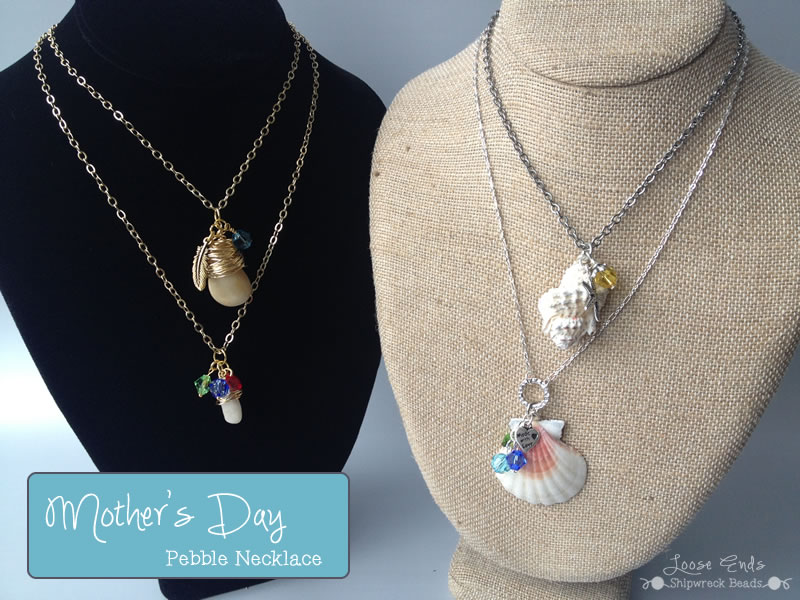 Pebble Necklace for Mother's Day | Shipwreck Beads